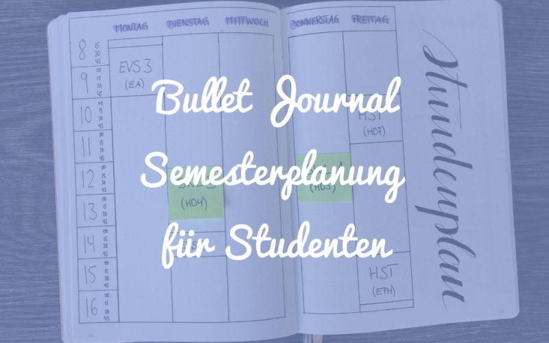 Bullet Journal Semesterplanung für Studenten