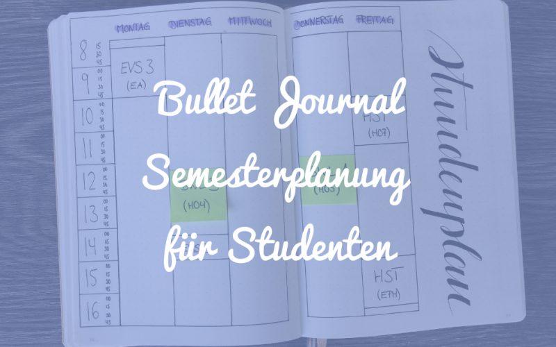 Bullet Journal Semesterplanung für Studenten