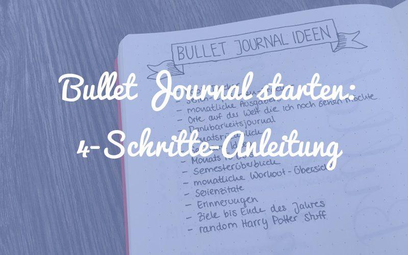 Bullet Journal starten: Eine 4-Schritte-Anleitung