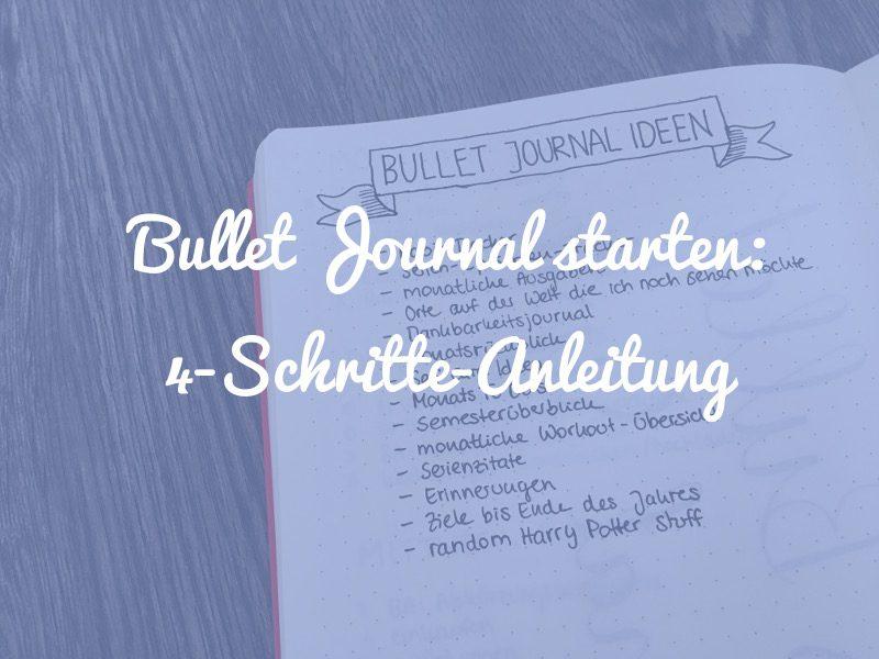 Bullet Journal starten: 4-Schritte-Anleitung