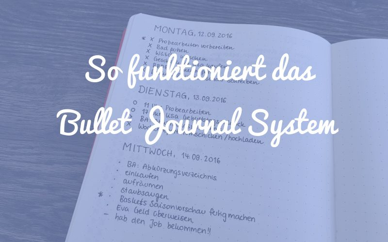 Das Bullet Journal System: So funktioniert's