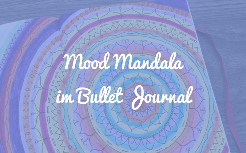 Mood Mandala im Bullet Journal
