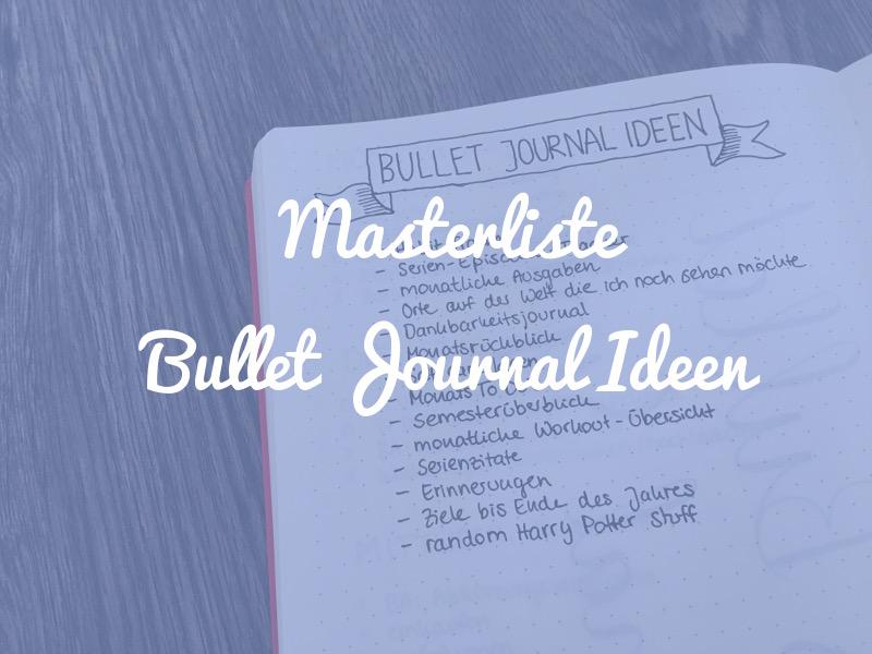 Masterliste mit Bullet Journal Ideen