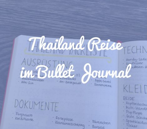 Thailand-Reise im Bullet Journal planen