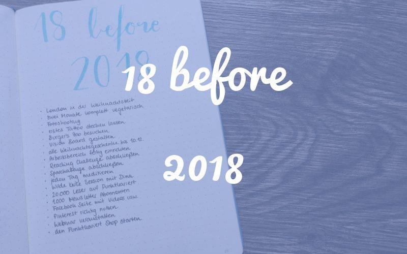18 before 2018: Challenge accepted! (Update: Wie ist es gelaufen?)