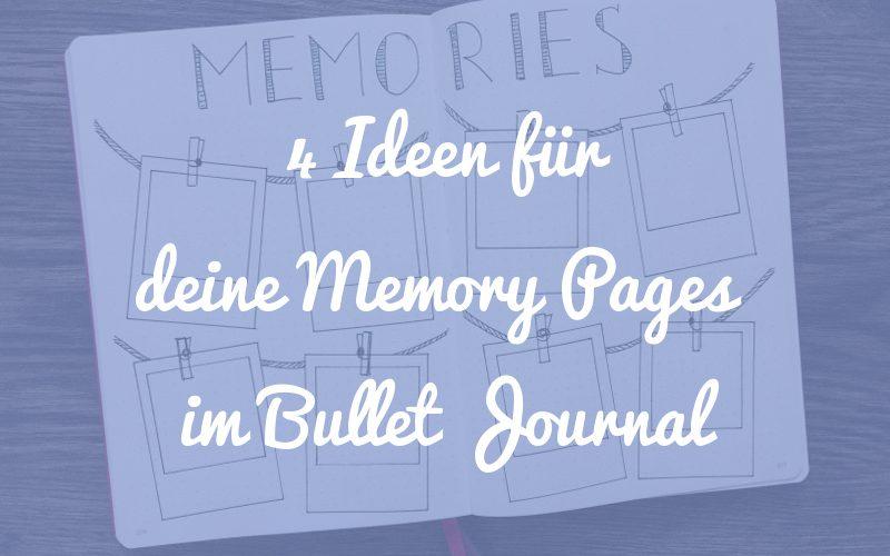 4 Ideen für deine Memory Pages im Bullet Journal