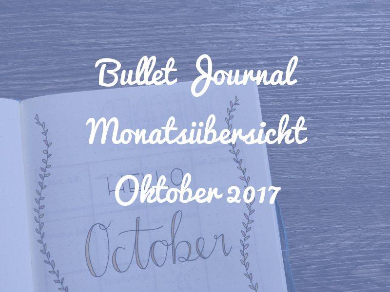 Bullet Journal Monatsübersicht Oktober 2017