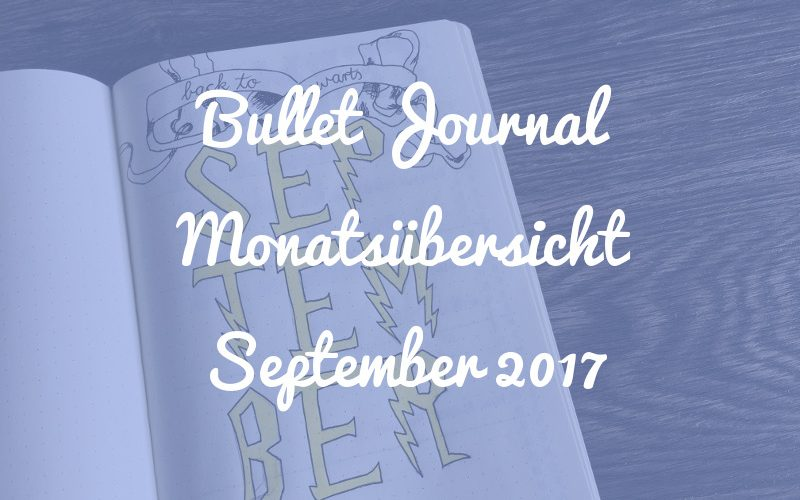 Bullet Journal Monatsübersicht: September 2017 [Harry Potter Special]