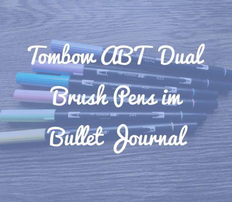 Tombow ABT Dual Brush Pens im Bullet Journal