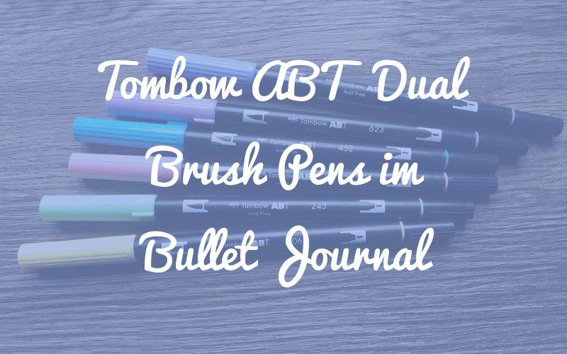 Warum Tombows perfekt für dein Bullet Journal sind – und was dagegen spricht
