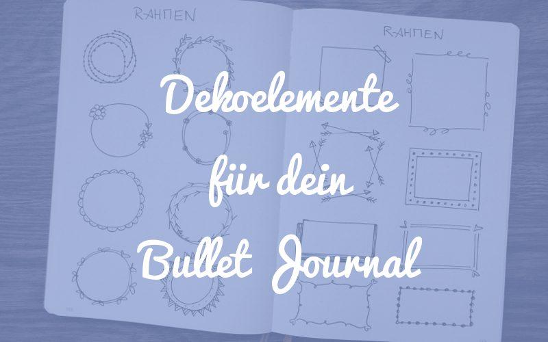 Verschiedene Dekoelemente, mit denen du dein Bullet Journal verzieren kannst