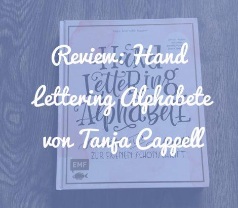 "Hand Lettering Alphabete von Tanja ""Frau Hölle"" Cappell"