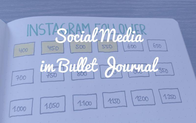 Hilfreiche Tracker und Übersichten, um Social Media in dein Bullet Journal zu integrieren