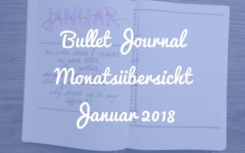 Bullet Journal Monatsübersicht Januar 2018