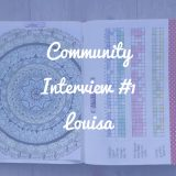 Community Interview #1: Louisa