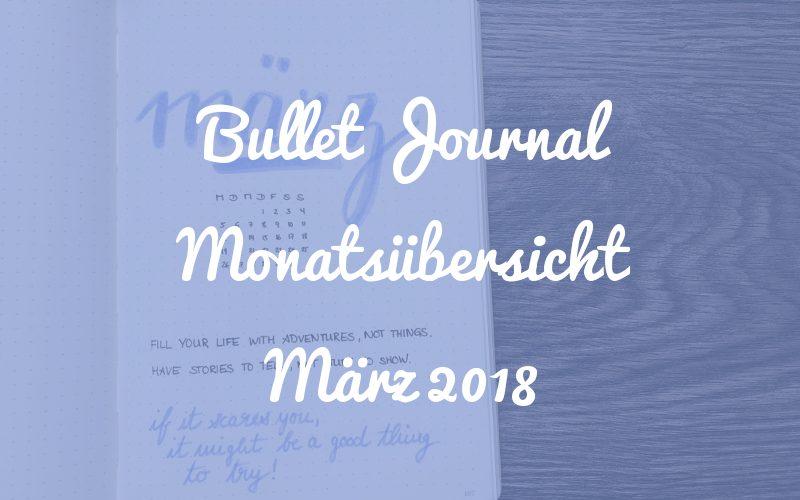 Bullet Journal Monatsübersicht März 2018