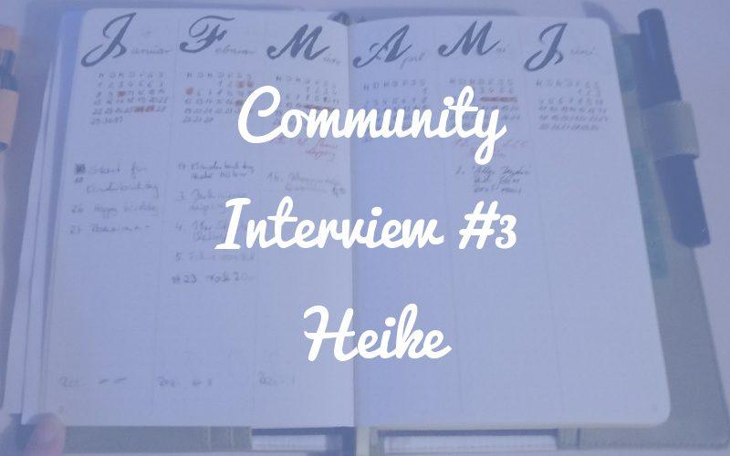 """""""Ich hätte es viel früher machen sollen!"""" [Community Interview #3]"""