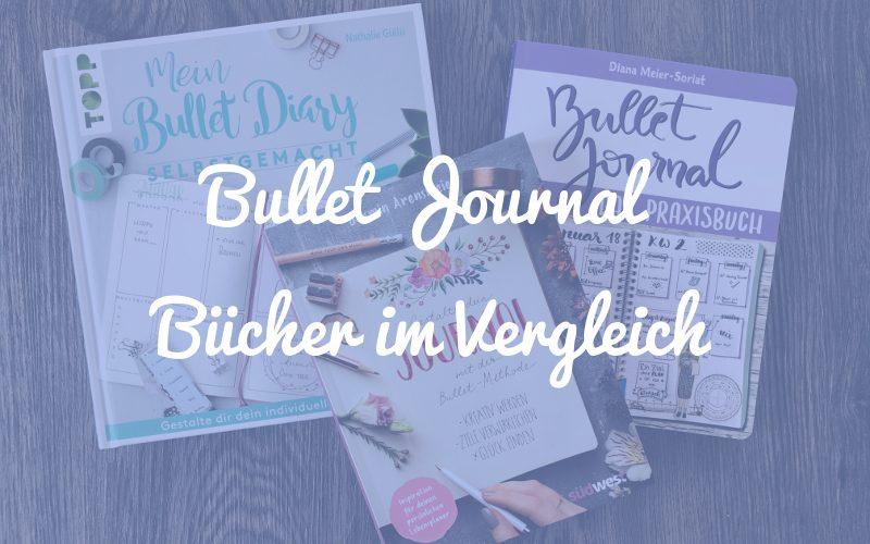Bullet Journal Bücher im Vergleich: Für jeden was dabei!