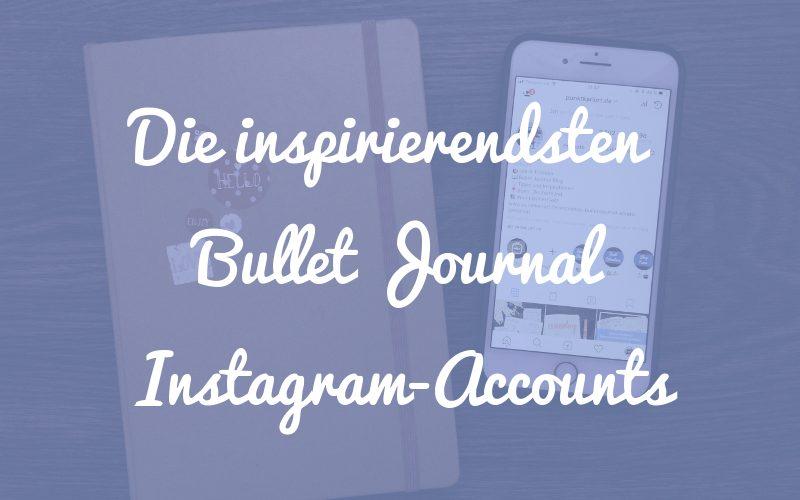 Die 7 + 2 inspirierendsten Instagram Accounts
