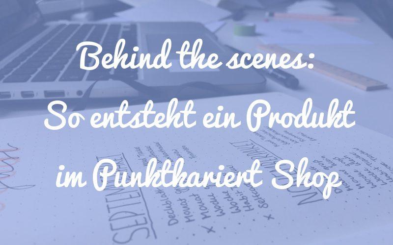 Behind the Scenes: So entsteht ein Vorlagenpaket für den Punktkariert Shop