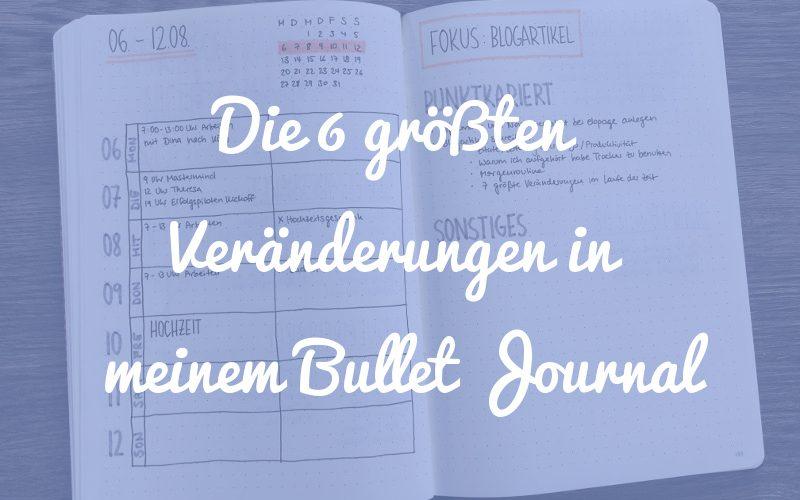 Die 6 größten Veränderungen in meinem Bullet Journal im Laufe der Zeit