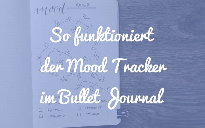 So funktioniert der Mood Tracker im Bullet Journal