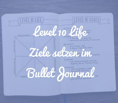 Level 10 Life im Bullet Journal