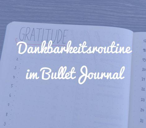 Dankbarkeitsroutine im Bullet Journal