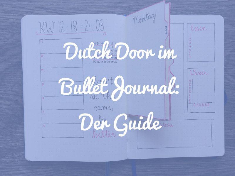 Bullet Journal Dutch Door