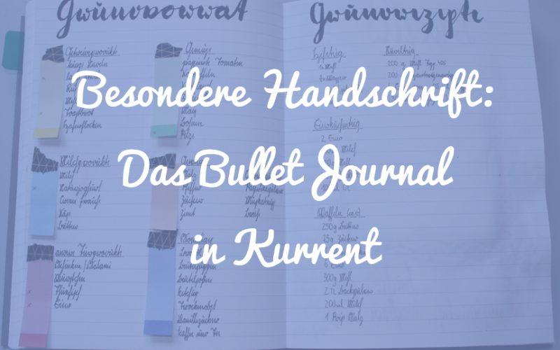 Eine besondere Handschrift: Das Bullet Journal in Kurrent