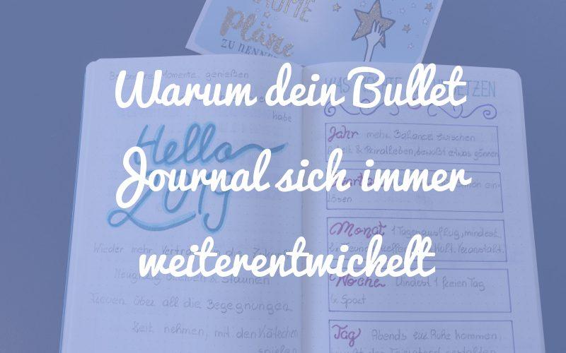 Warum dein Bullet Journal sich mit der Zeit immer weiter entwickelt