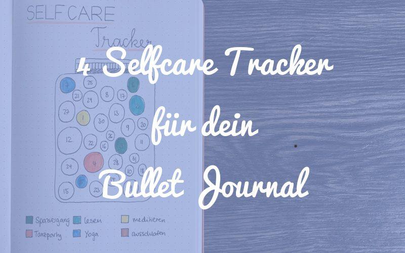 Selfcare Tracker: 4 Varianten für dein Bullet Journal