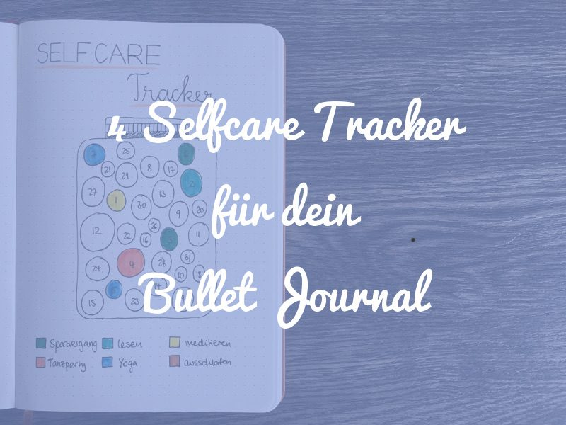 Selfcare Tracker im Bullet Journal