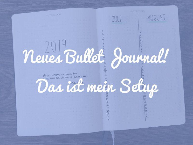 Neues Bullet Journal Setup 2019