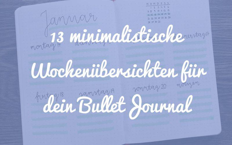 13 minimalistische Wochenübersichten für dein Bullet Journal