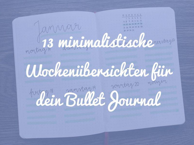 13 minimalistische Bullet Journal Wochenübersichten