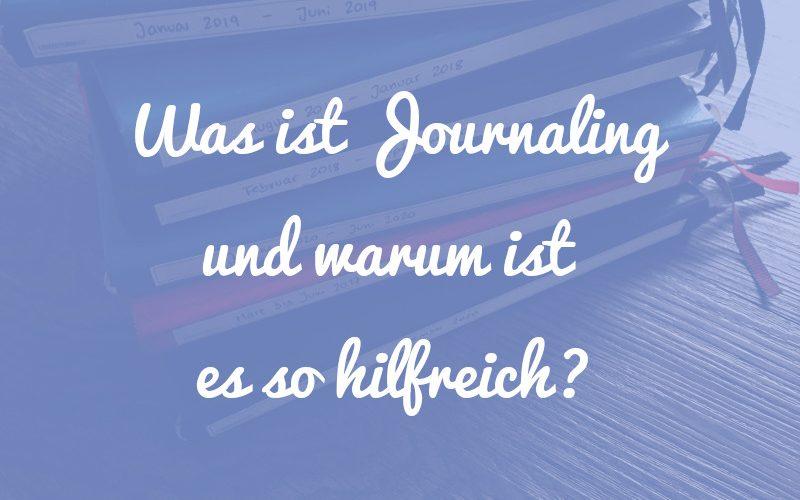 Journaling: Was ist das eigentlich und warum tut es so gut?
