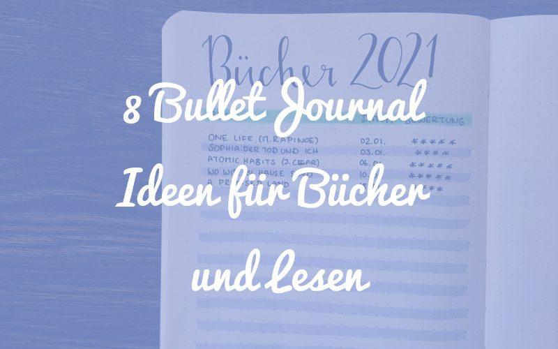 8 Bullet Journal Ideen für Bücher und deinen Lesefortschritt