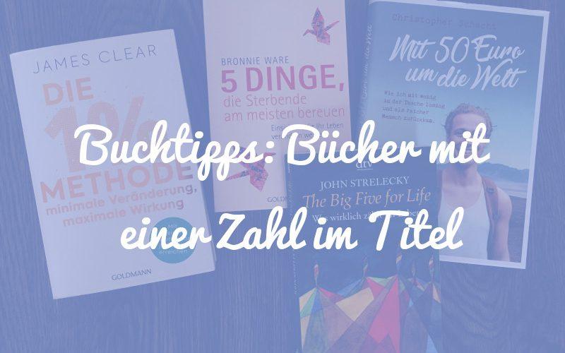 Buchtipps: 8 Bücher mit einer Zahl im Titel
