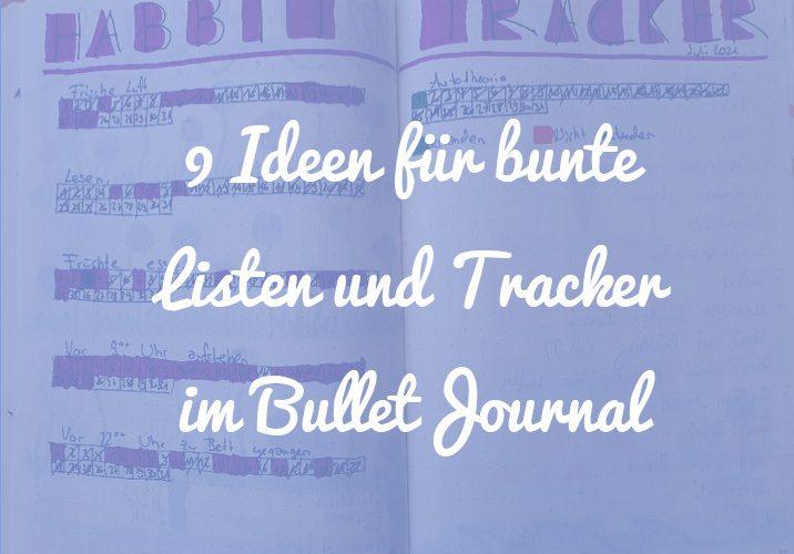 9 Ideen für bunte Listen und Tracker im Bullet Journal